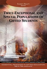 Twice-Exceptional and Special Populations of Gifted Students | Susan Baum |