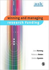 Winning and Managing Research Funding | Jane Kenway; Rebecca Boden; Debbie Epstein |
