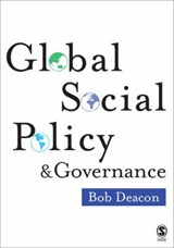 Global Social Policy and Governance | B Deacon |