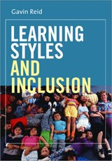 Learning Styles and Inclusion | Gavin Reid |