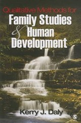 Qualitative Methods for Family Studies and Human Development | Kerry J Daly |
