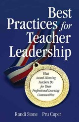 Best Practices for Teacher Leadership | Randi Stone |