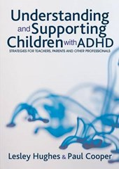 Understanding and Supporting Children with ADHD | Lesley A Hughes |