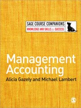 Management Accounting | Gazely, Alicia M. ; Lambert, Michael |