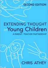 Extending Thought in Young Children | Chris Athey |