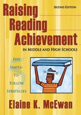 Raising Reading Achievement in Middle And High Schools | Elaine K. McEwan |