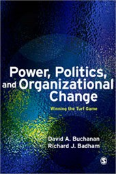 Power, Politics, and Organizational Change | D.A. Buchanan & R.J. Badham |