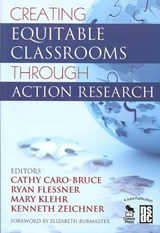 Creating Equitable Classrooms Through Action Research |  |