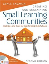 Creating and Sustaining Small Learning Communities | Grace M. Sammon |