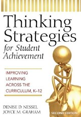 Thinking Strategies for Student Achievement | Denise D. Nessel |