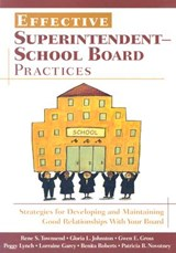 Effective Superintendent-school Board Practices | Rene S.; Townsend |