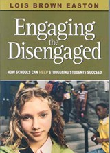 Engaging the Disengaged | Lois Brown Easton |