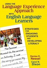 Using the Language Experience Approach With English Language Learners | Denise D. Nessel |