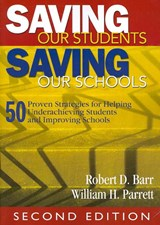 Saving Our Students, Saving Our Schools | Robert D. Barr |