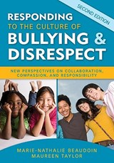Responding to the Culture of Bullying & Disrespect | Beaudoin, Marie-Nathalie ; Taylor, Maureen |