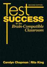 Test Success in the Brain-Compatible Classroom | Rita S. King |