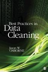 Best Practices in Data Cleaning | Jason W. Osborne |