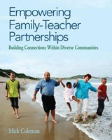 Empowering Family-Teacher Partnerships | Mick Coleman |