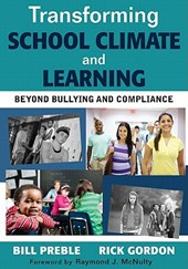 Transforming School Climate and Learning | Preble, Bill ; Gordon, Rick |