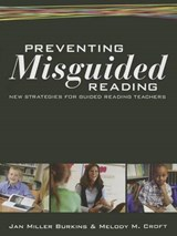 Preventing Misguided Reading | Jan Miller Burkins |