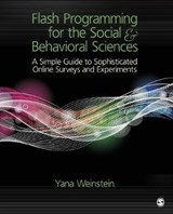 Flash Programming for the Social & Behavioral Sciences | Yana Weinstein |