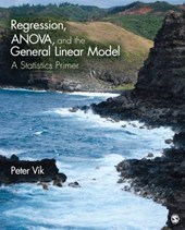 Regression, ANOVA, and the General Linear Model | Peter Vik |