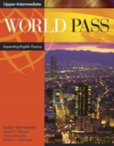 World Pass Upper-Intermediate | Susan Stempleski; Nancy Douglas; James Morgan; Kristin Johannsen; Andy Curtis |