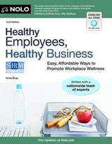 Healthy Employees, Healthy Business | Ilona Bray |