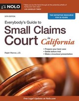 Everybody's Guide to Small Claims Court in California | Warner, Ralph, Attorney |
