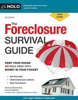 The Foreclosure Survival Guide | Elias, Stephen ; Loftsgordon, Amy ; Bayer, Leon |