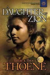 A Daughter of Zion | Bodie Thoene |