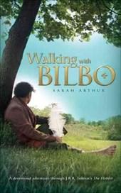 Walking with Bilbo