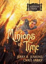 The Minions of Time | Jerry B. Jenkins |