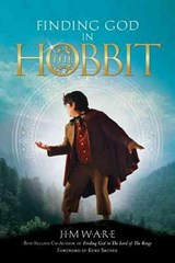 Finding God in the Hobbit | Jim Ware |