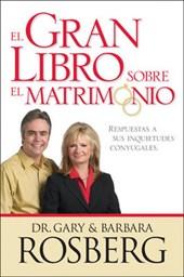 El Gran Libro Sobre El Matrimonio/Great Marriage Q&a
