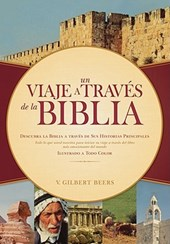 Un Viaje a Través de la Biblia = Victor Journey Through the Bible