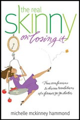 The Real Skinny on Losing It | Michelle McKinney Hammond |