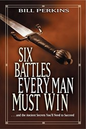 Six Battles Every Man Must Win