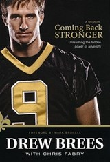 Coming Back Stronger | Drew Brees |