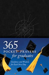 365 Pocket Prayers for Graduates | Ronald A. Beers |