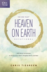 The One Year Heaven on Earth Devotional | Chris Tiegreen |