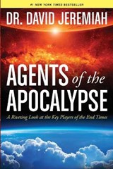 Agents of the Apocalypse | David Jeremiah |