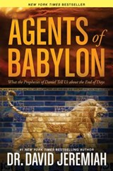 Agents of Babylon | David Jeremiah |