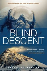 Blind Descent | Brian Dickinson |