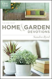 The One Year Home and Garden Devotions | Sandra Byrd |