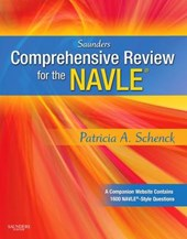 Saunders Comprehensive Review for the NAVLE | Schenck, Patricia A., Ph.D. |