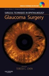 Surgical Techniques in Ophthalmology Series: Glaucoma Surger