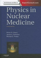 Physics in Nuclear Medicine | Simon R. Cherry |