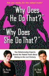 Why Does He Do That? Why Does She Do That? | Paula Bloom |