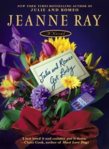 Julie and Romeo Get Lucky | Jeanne Ray |